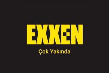 Exxen yurt dışında hizmet vermeye başladı